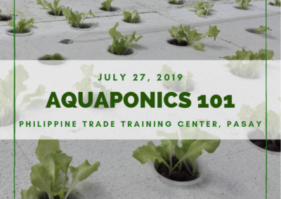 Aquaponics 101 on July 27, 2019 at PTTC, Pasay