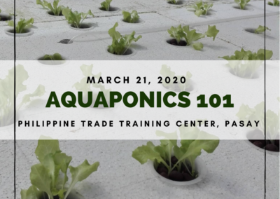Aquaponics 101 on March 21, 2020 at PTTC, Pasay